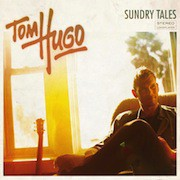 Tom Hugo – Sundry Tales