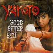 Y'akoto – Good Better Best
