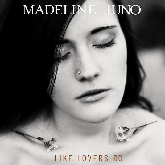 Madeline Juno – Like Lovers Do