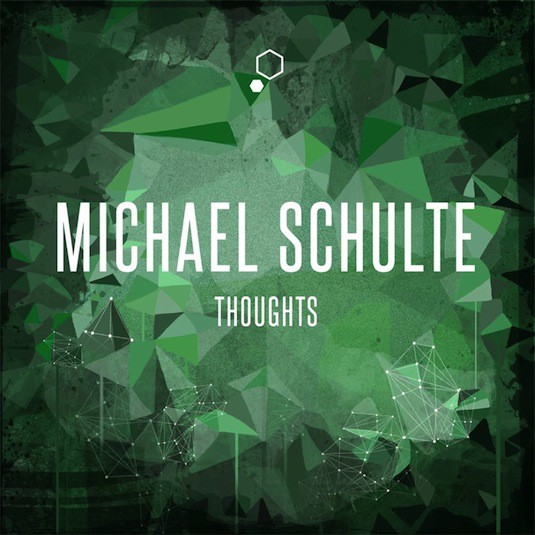 Michael Schulte – Thoughts