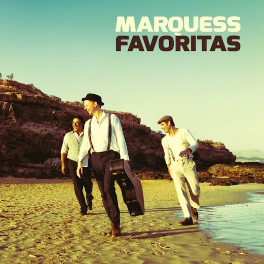 Marquess – Favoritas