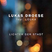 Lukas Droese – Lichter der Stadt