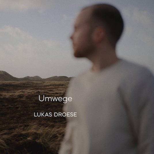 2020_05_29_-_lukas_droese_-_umwege