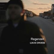 Lukas Droese – Regenzeit